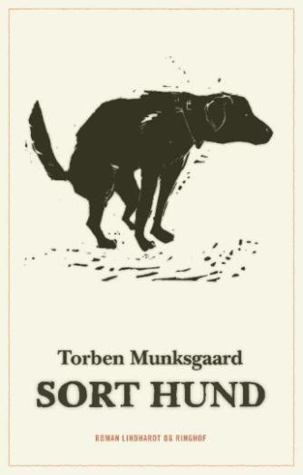 Torben Munksgaard: Sort hund : roman
