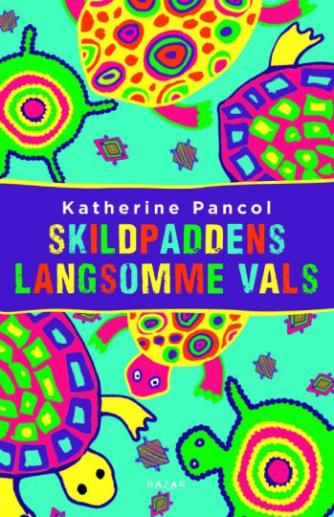 Katherine Pancol: Skildpaddens langsomme vals