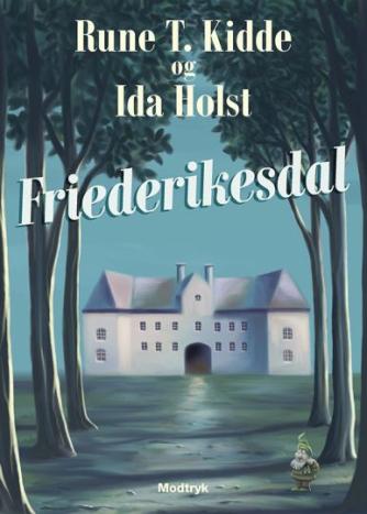 Rune T. Kidde: Friederikesdal