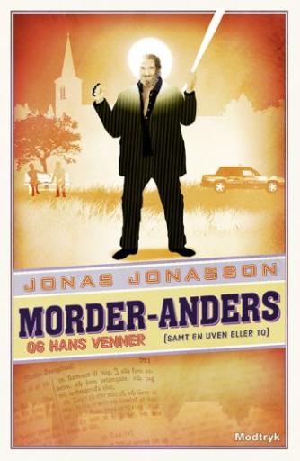 Jonas Jonasson: Morder-Anders og hans venner