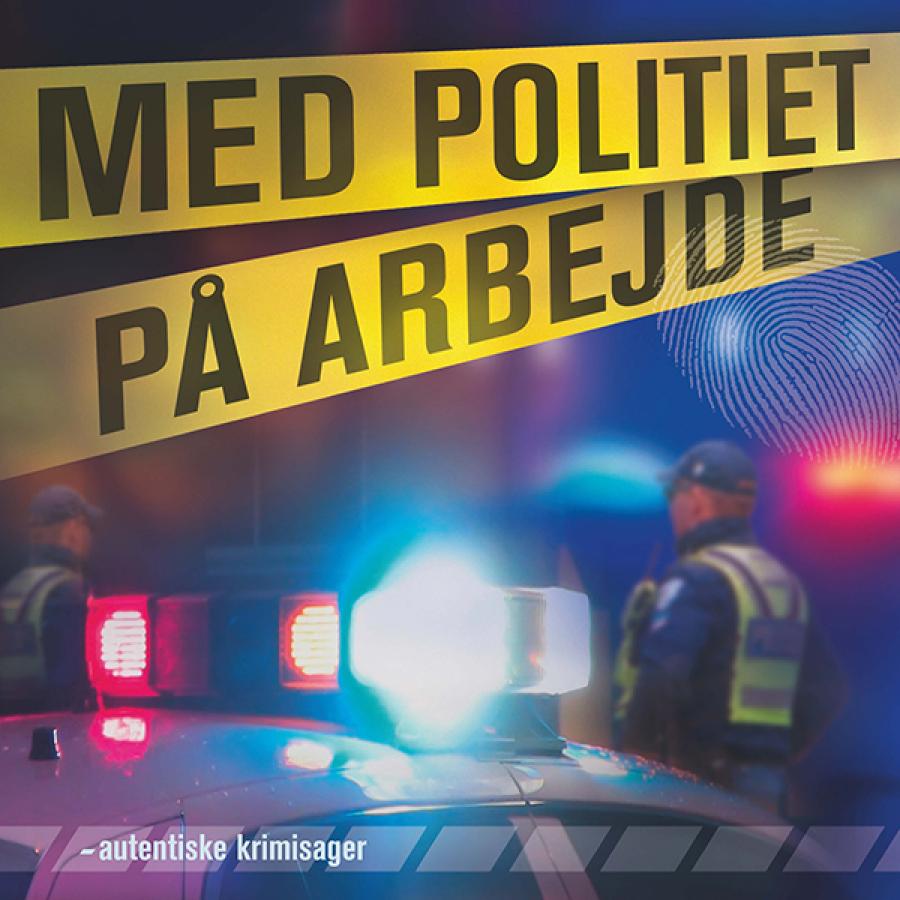 Med politiet på arbejde